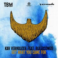 Cover Kav Verhouzer feat. BullySongs - Get What You Came For