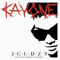 Cover Kay One - J·G·U·D·Z·S - Jung genug um drauf zu scheissen