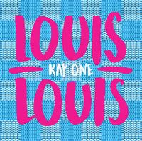 Cover Kay One - Louis Louis