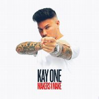 Cover Kay One - Makers Gonna Make