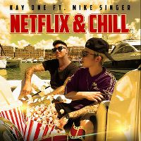 Cover Kay One feat. Mike Singer - Netflix & Chill