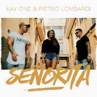 Cover Kay One feat. Pietro Lombardi - Señorita