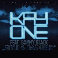 Cover Kay One feat. Sonny Black - Style & das Geld