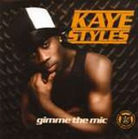 Cover Kaye Styles - Gimme The Mic