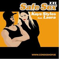 Cover Kaye Styles feat. Laura - Safe Sex