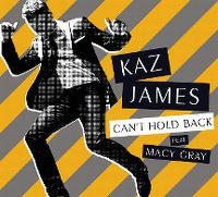 Cover Kaz James feat. Macy Gray - Can't Hold Back