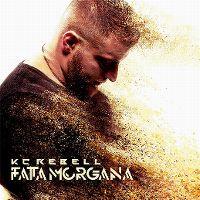 Cover KC Rebell - Fata Morgana