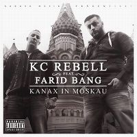 Cover KC Rebell feat. Farid Bang - Kanax in Moskau
