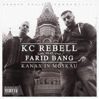 Cover KC Rebell feat. Farid Bang - Kanax in Moskau