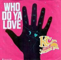 Cover KC & The Sunshine Band - Who Do Ya Love