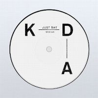 Cover KDA feat. Tinashe - Just Say