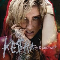 Cover Ke$ha - We R Who We R