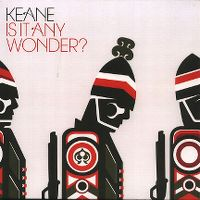 Cover Keane - Is It Any Wonder?