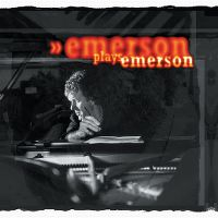 Cover Keith Emerson - Emerson Plays Emerson