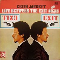 Cover Keith Jarrett - Life Between The Exit Signs