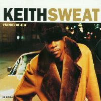 Cover Keith Sweat - I'm Not Ready