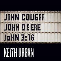 Cover Keith Urban - John Cougar, John Deere, John 3:16
