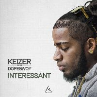 Cover Keizer feat. Dopebwoy - Interessant