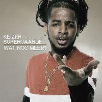 Cover Keizer feat. Supergaande - Wat nog meer?