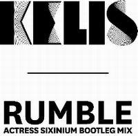 Cover Kelis - Rumble (Actress Sixinium Bootleg Mix)