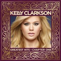 Cover Kelly Clarkson - Greatest Hits - Chapter One