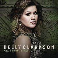 Cover Kelly Clarkson - Mr. Know It All