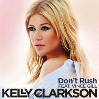 Cover Kelly Clarkson feat. Vince Gill - Don't Rush