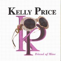 Cover Kelly Price - Friend Of Mine