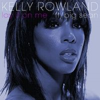 Cover Kelly Rowland feat. Big Sean - Lay It On Me