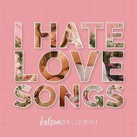 Cover Kelsea Ballerini - I Hate Love Songs