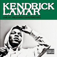 Cover Kendrick Lamar - Live At Melkweg (Amsterdam)