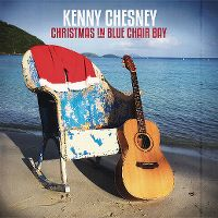 Cover Kenny Chesney - Christmas In Blue Chair Bay