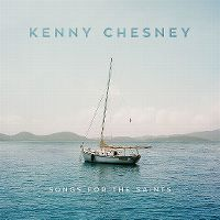Cover Kenny Chesney - Songs For The Saints