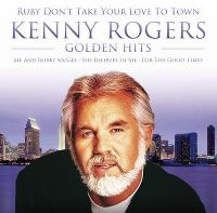 Cover Kenny Rogers - Golden Hits - Ruby Don't Take Your Love To Town