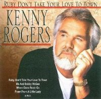 Cover Kenny Rogers - Ruby Don't Take Your Love To Town