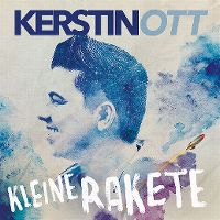 Cover Kerstin Ott - Kleine Rakete