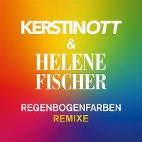 Cover Kerstin Ott & Helene Fischer - Regenbogenfarben