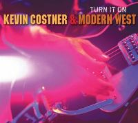 Cover Kevin Costner & Modern West - Turn It On
