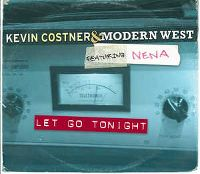 Cover Kevin Costner & Modern West feat. Nena - Let Go Tonight