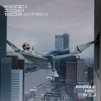 Cover Kevin feat. Idaly & Yade Lauren - Praat met mij