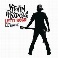 Cover Kevin Rudolf feat. Lil Wayne - Let It Rock