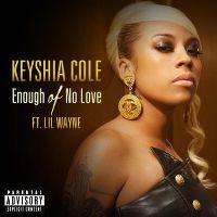 Cover Keyshia Cole feat. Lil Wayne - Enough Of No Love