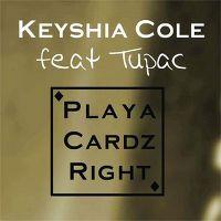 Cover Keyshia Cole feat. Tupac - Playa Cardz Right (Female)