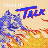 Cover Khalid - Talk