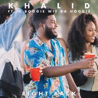 Cover Khalid feat. A Boogie Wit Da Hoodie - Right Back