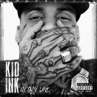 Cover Kid Ink - My Own Lane