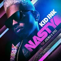 Cover Kid Ink feat. Jeremih & Spice - Nasty