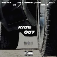 Cover Kid Ink, Tyga, Wale, YG, Rich Homie Quan - Ride Out