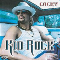 Cover Kid Rock - Cocky