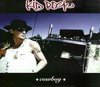 Cover Kid Rock - Cowboy